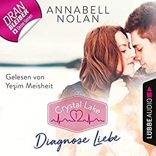 Diagnose Liebe     Crystal Lake 1              Autor:                                                                                                                                 Annabell Nolan                               Sprecher:                                                                                                                                 Yesim Meisheit                      Spieldauer: 3 Std. und 10 Min.     18 Bewertungen     Gesamt 4,1