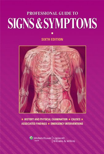 Professional Guide to Signs & Symptoms (Professional Guide to Signs and Symptoms)