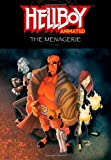 Hellboy Animated Volume 3: The Menagerie (v. 3)