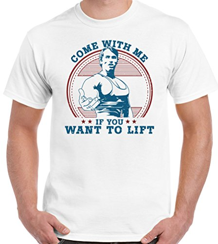 "Arnold Schwarzenegger lustiges Männer T-Shirt, mit Aufschrift  ""Come With Me If You Want To Lift"" Gr. L, weiß"