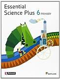 ESSENTIAL SCIENCE PLUS 6 PRIMARY STUDENT'S BOOK - 9788468015248