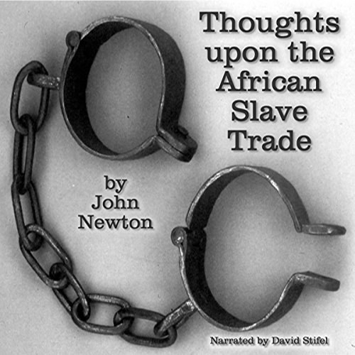 Thoughts upon the African Slave Trade audiobook cover art