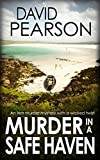 MURDER IN A SAFE HAVEN: An Irish murder mystery with a wicked twist (The Galway Homicides Book 10) (English Edition)
