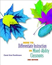 How to Differentiate Instrctnin Mixed-Ability Classrms 2/E by Carol Ann Tomlinson (Jan 1 2001)