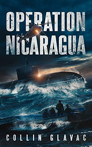 Operation Nicaragua by Glavac, Collin