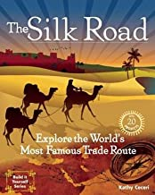 The Silk Road( Explore the World's Most Famous Trade Route)[SILK ROAD][Paperback]