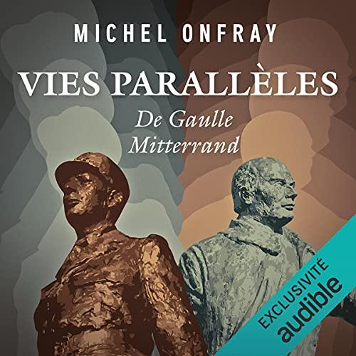 Vies parallèles. De Gaulle Mitterrand cover art