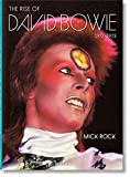 Mick Rock. The Rise of David Bowie. 1972–1973 (Multilingual Edition)