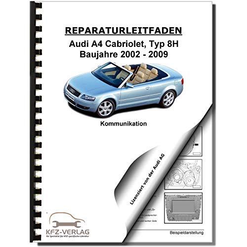 Audi A4 Cabriolet 2002-2009 Radio Navigation Kommunikation Reparaturanleitung