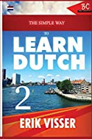 The Simple Way to Learn Dutch 2