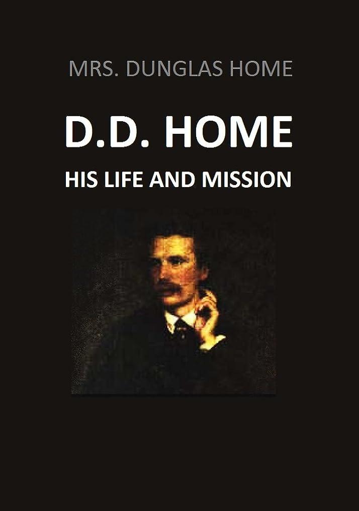 ティーンエイジャースズメバチ器官D.D. Home His Life and Mission (1888) (Active Table of Contents) (English Edition)