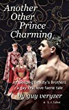 Another Other Prince Charming: or Sleeping Beauty's Younger Brother (Gay Prince Charmings) (English Edition)