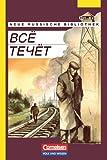 Neue Russische Bibliothek: Fortgeschrittene - Wsjo tetschot (Alles fließt): Prosa um die Mitte des 20. Jahrhunderts - Dr. Irene Dehmel