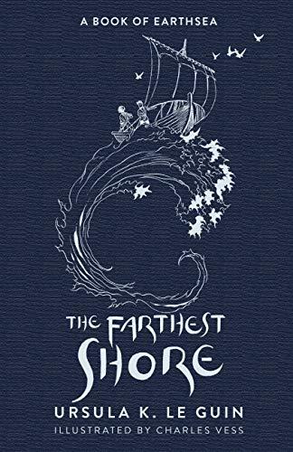 The Farthest Shore: The Third Book of Earthsea (The Earthsea Quartet 3)