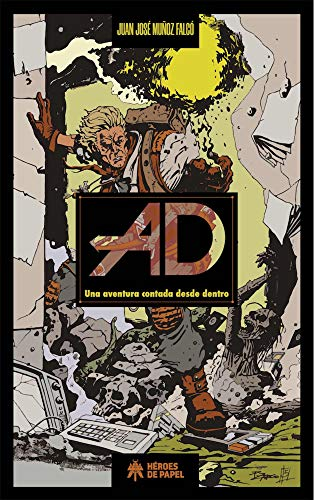 AD: Una aventura contada desde dentro