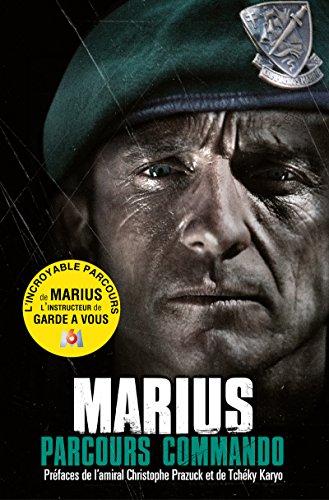 Parcours commando - Marius: Le destin exceptionnel d'un commando marine (Nimrod)