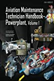 Aviation Maintenance Technician Handbook Powerplant Volume 1