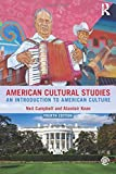 American Cultural Studies - Neil Campbell