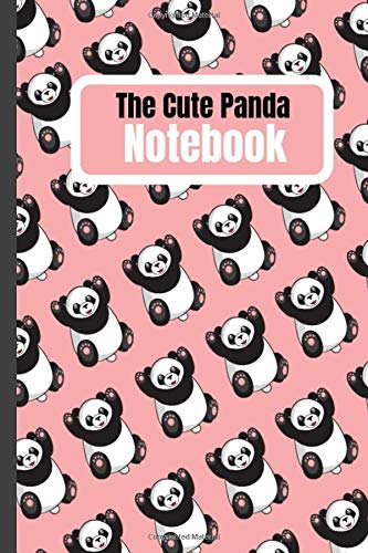 The Cute Panda Notebook: Journal For Kids and Adults Good For Taking Notes Write Down 120 Pages Size 6