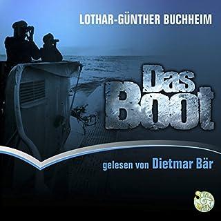 Das Boot                   Autor:                                                                                                                                 Lothar-Günther Buchheim                               Sprecher:                                                                                                                                 Dietmar Bär                      Spieldauer: 15 Std. und 10 Min.     674 Bewertungen     Gesamt 4,7