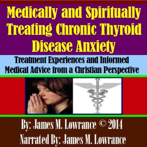 Medically and Spiritually Treating Chronic Thyroid Disease Anxiety cover art