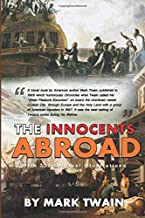 The Innocents Abroad : Complete With 230 Original And Classics Illustrated