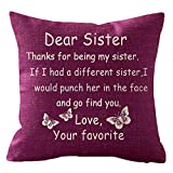 NIDITW Great Gift to Sister Thanks for Being My Sister Body Cotton Linen Cushion Cover Pillow Case...