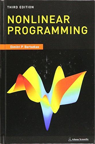 Compare Textbook Prices for Nonlinear Programming: 3rd Edition ISBN 9781886529052 by Dimitri Bertsekas