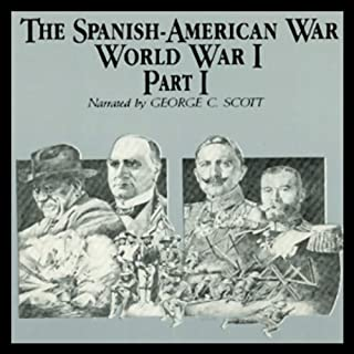 The Spanish-American War-World War I, Part 1 audiobook cover art