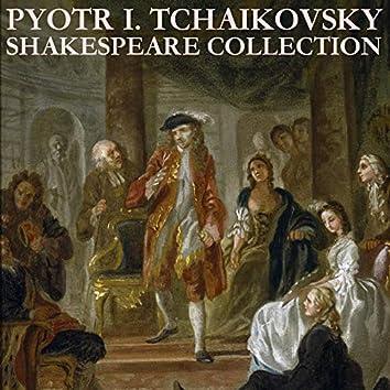 Tchaikovsky: Shakespeare Collection