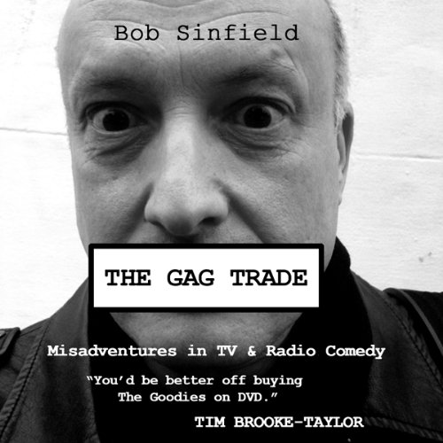 The Gag Trade audiobook cover art