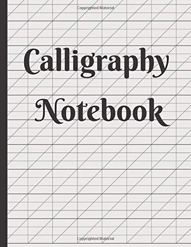 Calligraphy Notebook: Blank Lined Handwriting Practice Paper for Adults & Kids 150 Pages of Calligraphy Writing Paper - Calligraphy workbook practice, Calligraphy Notebook & journal