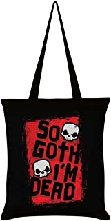 Grindstore So Goth I'm Dead Tote Bag