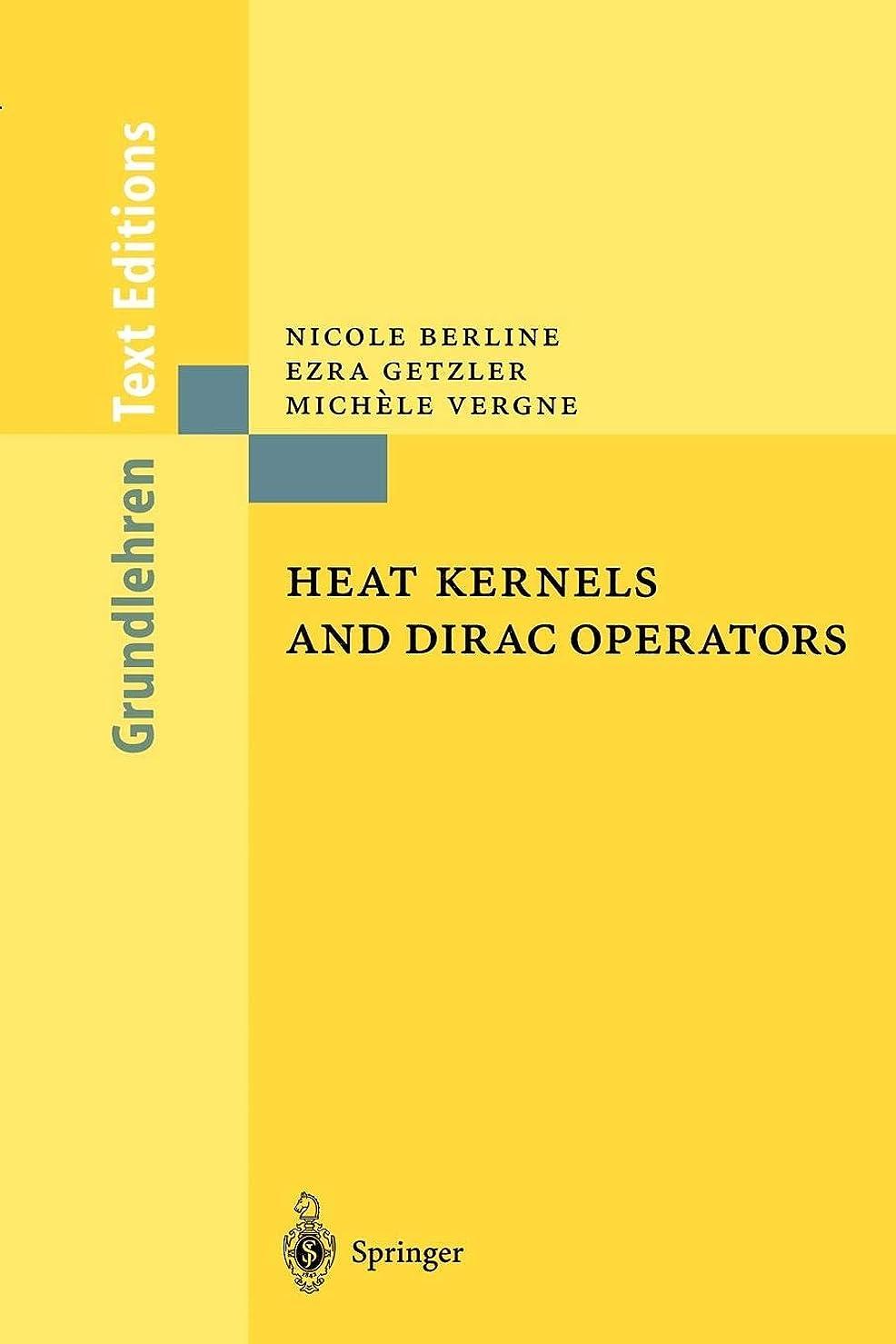要旨敵活気づけるHeat Kernels and Dirac Operators (Grundlehren Text Editions)