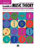 Alfred's Essentials of Music Theory: Teacher's Answer Key by Andrew Surmani Karen Farnum Surmani Morton Manus(1998-02-01)