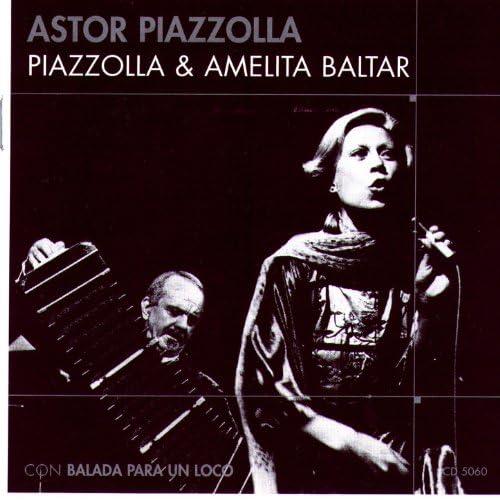 Astor Piazzolla feat. Amelita Baltar