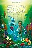 Eko - La pierre d'océan (French Edition)
