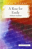 A Rose for Emily (Tale Blazers)