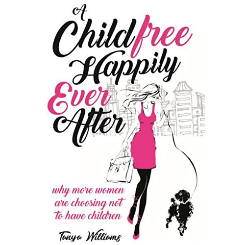 A Childfree Happily Ever After Titelbild