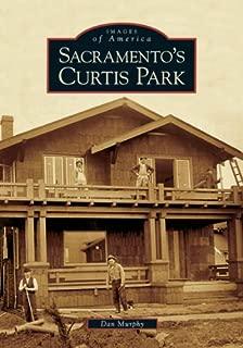 Sacramento's Curtis Park (CA) (Images of America)
