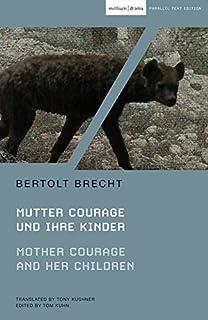 Mother Courage and Her Children: Mutter Courage Und Ihre Kinder