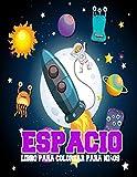 Espacio Libro Para Colorear Para Niños: Libro de colorear divertido y educativo para niños en edad...