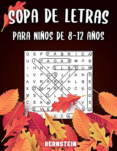 Sopa de letras para Niños de 8-12 años: 200 Sopa de letras con soluciones - Entrena la Memoria y la Lógica - Diversión para las vacaciones