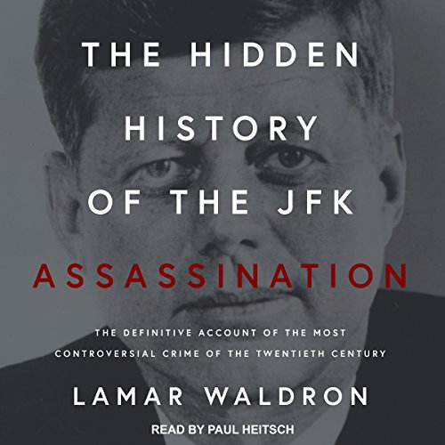The Hidden History of the JFK Assassination cover art