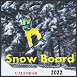 Snow Board Calendar 2022: Official Calendar 2022,Calendar 12 months, Calendar Snowboarding ,Winter Sports Calendar , Calendar skiing 2022