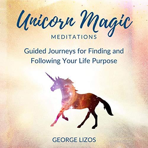 Unicorn Magic Meditations audiobook cover art