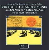Virtuose Gitarrenmusik aus Spanien U.Lateinamerika - alter & Erni,Daniel Feybli