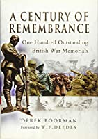 A Century of Remembrance: One Hundred Outstanding British War Memorials