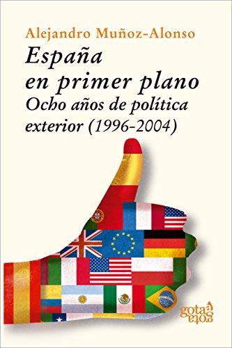 España en primer plano (Gota a Gota nº 2) eBook: Muñoz-Alonso, Alejandro: Amazon.es: Tienda Kindle