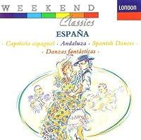 Espana: Chabrier Espagnala; Rimsky-Korsakov Capriccio Espagnol op 34; Granados Andaluza; Turina Danzas Fantasticas (London)